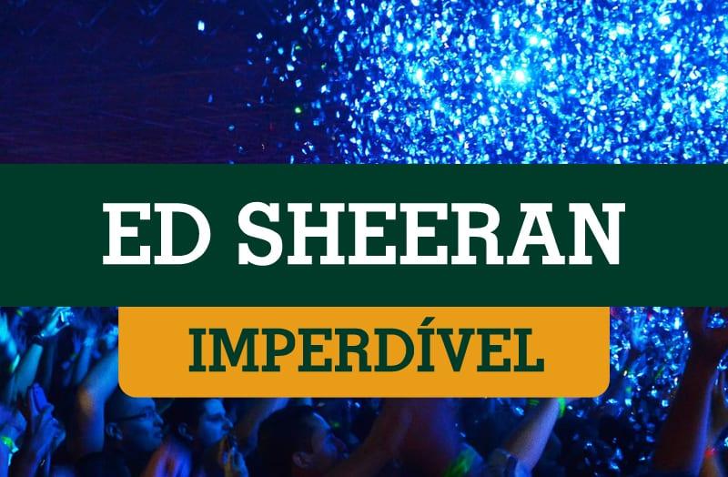 Ed Sheeran 13/02 no Allianz Parque