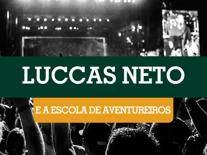 Lucas Netto – E a escola de aventureiros!